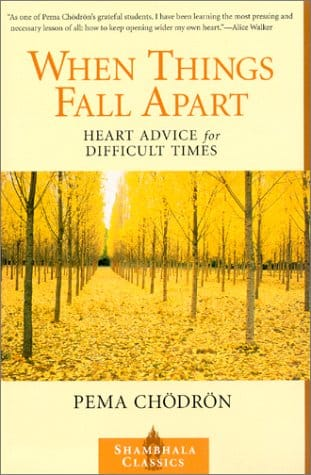 when things fall apart pema chodron