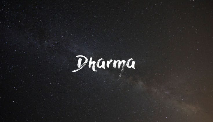 Dharma.