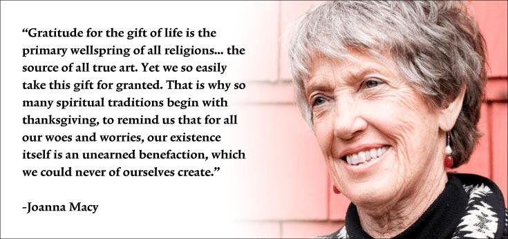 Joanna Macy Pull Quote Gratitude Thanksgiving Religion Existence
