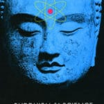 Is Buddhism Really Scientific?