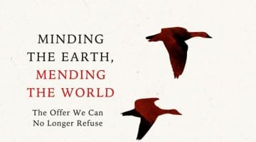 Minding the Earth Mending the World Review