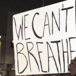 Why We Can't Breathe