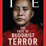 Wirathu Time Magazine Cover Buddhist Monk Terror Whore UN Envoy Muslims Violence