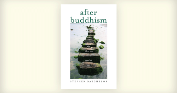 Review: Stephen Batchelor's