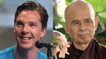 Benedict Cumberbatch and Thich Nhat Hanh.