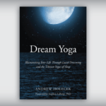 "Getting started with ""Dream Yoga"""