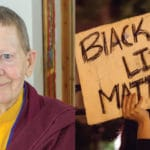 Pema Chödrön speaks about racial injustice