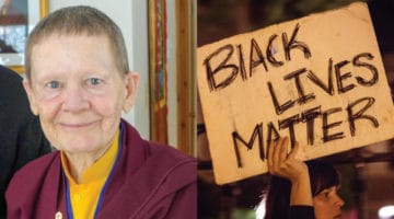 Pema Chodron and Black Lives Matter.