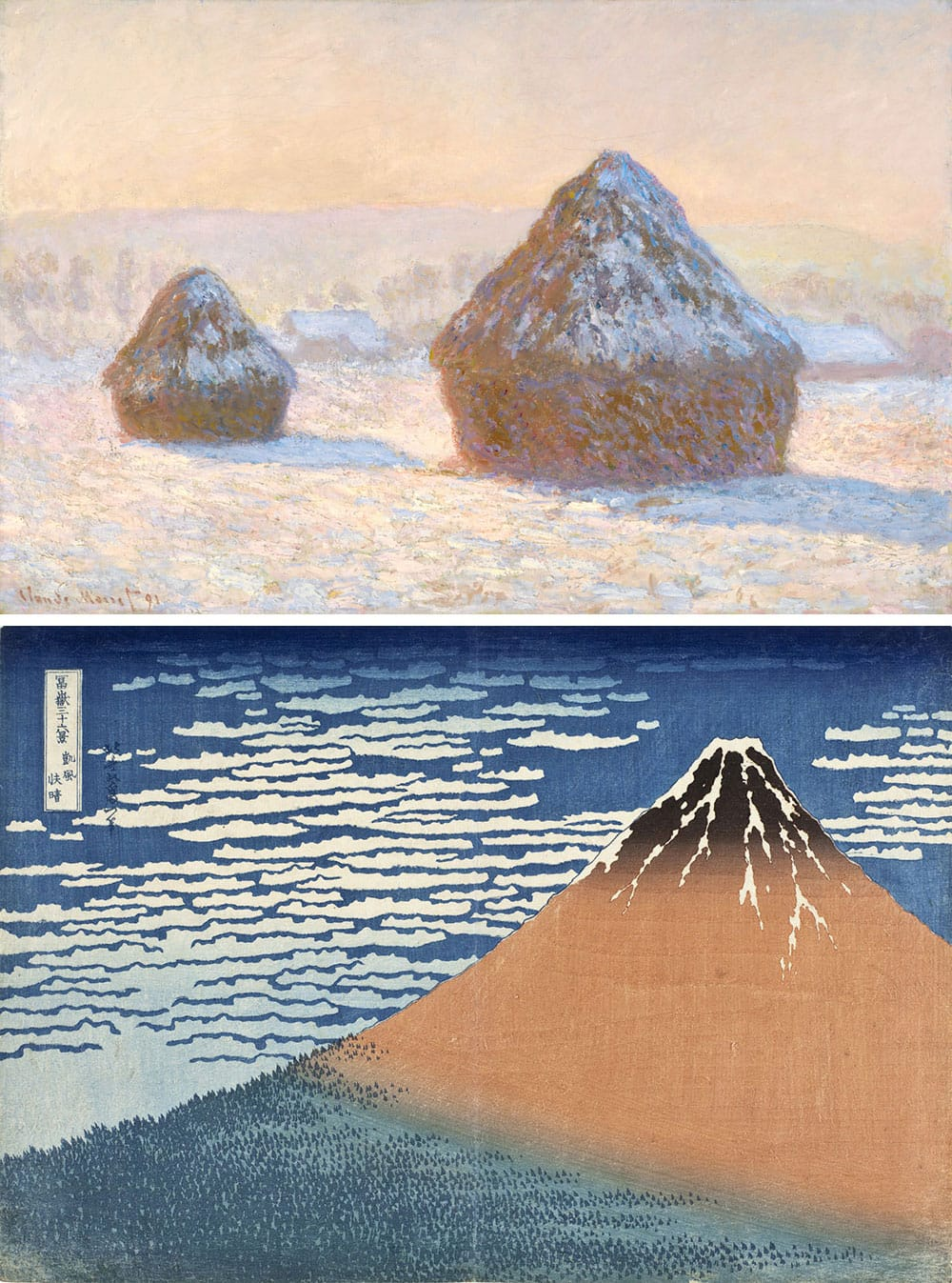 Claude Monet, Wheatstacks, Snow Effect, Morning (top). 1891. Oil on canvas. Courtesy The J. Paul Getty Museum. Katsushika Hokusai, South Wind, Clear Dawn (bottom), from a series of Thirty-six views of Mt. Fuji. 1830-1831. Color woodblock print. Courtesy the Los Angeles County Museum of Art.