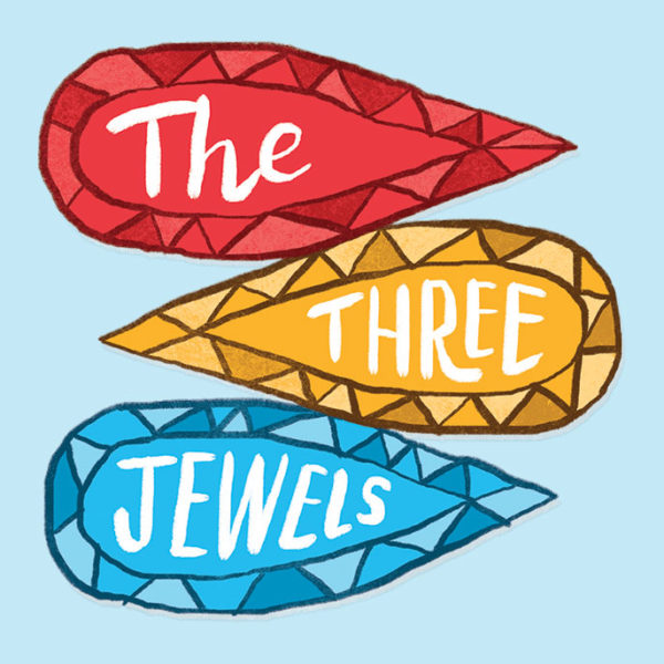 What Are the Three Jewels?