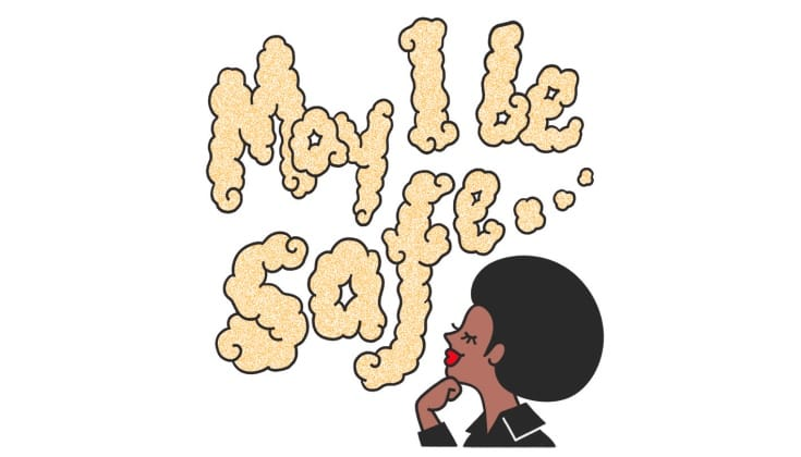 """A cartoon of a woman thinking with a thought bubble that says """"May I be safe."""""""