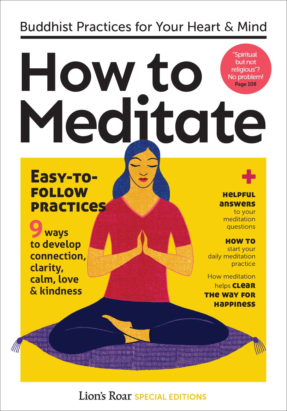 How To Meditate: Buddhist Practices for Your Heart & Mind. Design by Megumi Yoshida; cover illustration by Carole Henaff.
