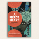 "Review: ""A Fierce Heart"""