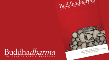 Inside the Winter 2017 issue of Buddhadharma: The Practitioner's Quarterly
