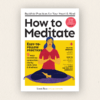 "Lion's Roar's ""How to Meditate"" Reader's extras"