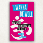 "Review: ""I Wanna Be Well"""