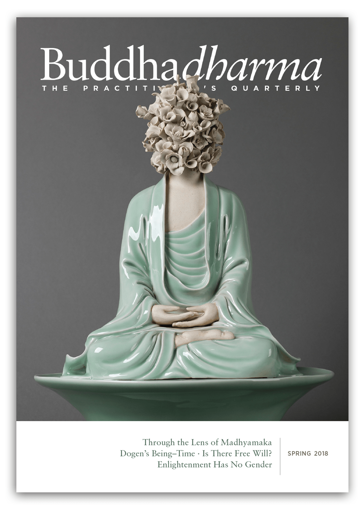 Buddhadharma magazine cover. There is a ceramic figure meditating on the front with the face made out of flowers.