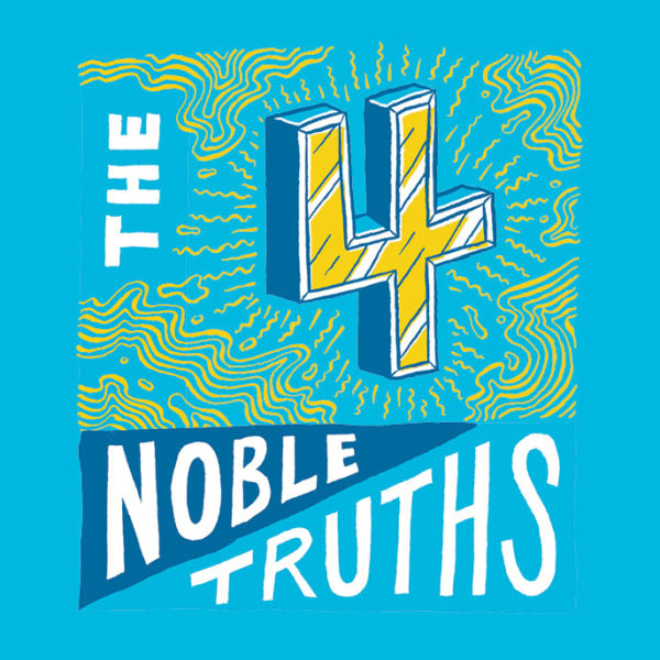 What Are the Four Noble Truths?