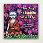 "Review: ""The Day The Buddha Woke Up"""