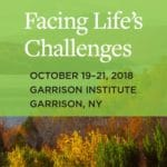"Event: Announcing ""Facing Life's Challenges,"" the 2018 Lion's Roar Retreat"