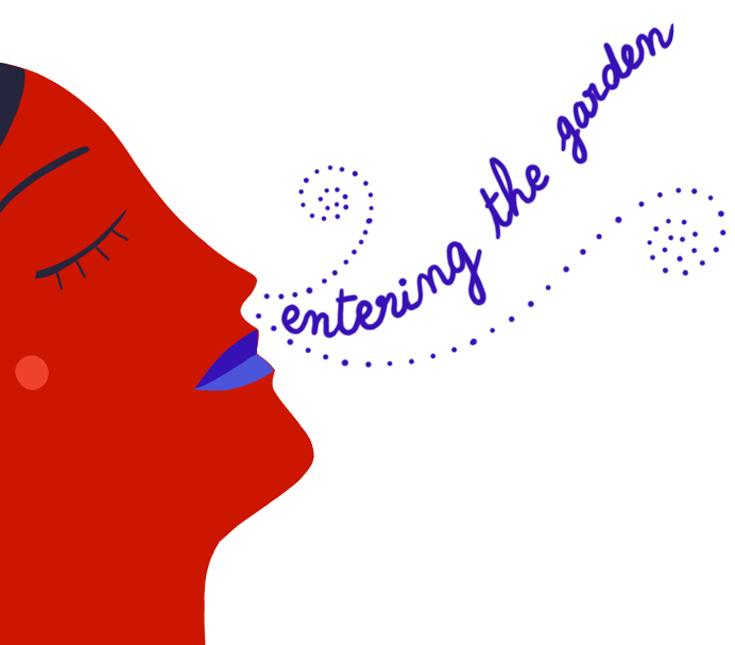 "Woman inhaling, ""entering the garden"""