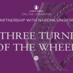 "Enrollment now open for ""The Three Turnings of the Wheel"" from Lion's Roar Online Learning & Naropa University"