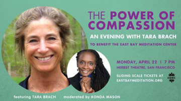 "East Bay Meditation Center hosts Tara Brach ""Power of Compassion"" benefit event and livestream"