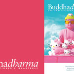 Inside the Summer 2019 issue of Buddhadharma: The Practitioner's Quarterly