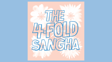 What Is the Fourfold Sangha?