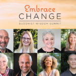 Embrace Change Buddhist Wisdom Summit