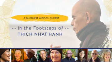 """In the Footsteps of Thich Nhat Hanh"" Online Summit is Now Live"