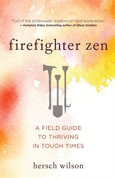 """THe book cover to """"firefighter zen."""" There are drawings of tools with a background of watercolour paintings."""