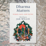 "Review: ""Dharma Matters"""