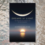 "Review: ""Dreams of Light"""