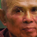 "Some ""everyday wisdom"" from Thich Nhat Hanh"
