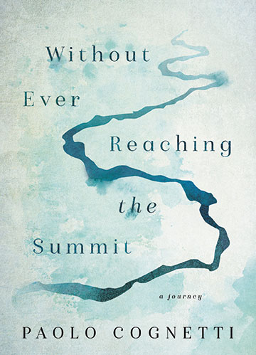 """Cover Art for """"Without Ever Reaching the Summit"""""""