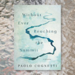 "Review: ""Without Ever Reaching the Summit"""