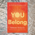 "Review: ""You Belong: A Call for Connection"""