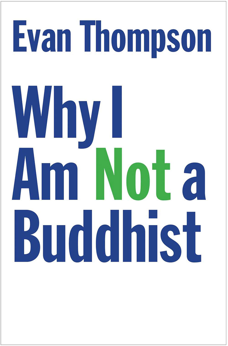 """Photo of blue text over white bacground that reads """"Why I am not a Buddhist."""""""