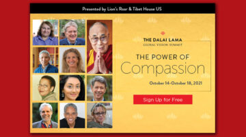 """Free """"Dalai Lama Compassion Summit"""" now underway from Lion's Roar and Tibet House"""